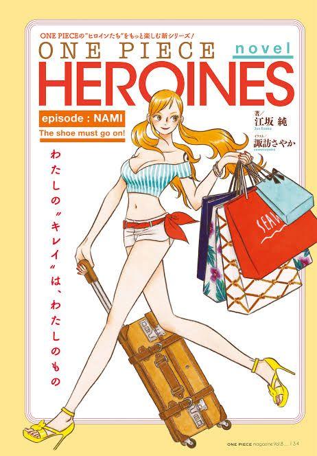 Heroine dalam one piece akan beraksi di one piece novel heroines japanesestation.com